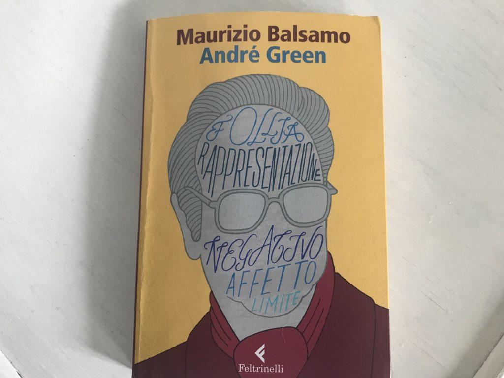 """Maurizio Balsamo """"André Green Il potere creativo dell'inconscio"""" Pisa 8 giugno"""